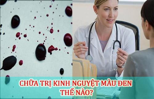 kinh nguyệt màu đen do viêm phụ khoa chữa thế nào